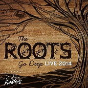 The Roots Go Deep: Live 2014